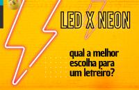 LED x NEON: qual a melhor escolha para um letreiro?