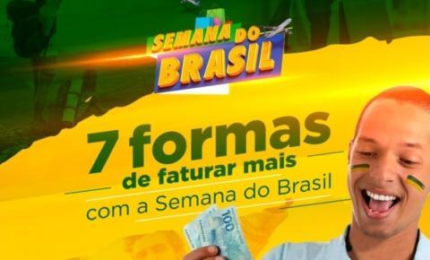Semana do Brasil - Sete dicas para o comerciante aproveitar o período e alavancar as vendas.