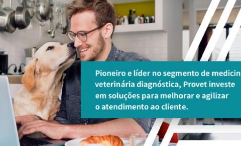 Pioneiro e líder no segmento de medicina veterinária diagnóstica, Provet investe em soluções para melhorar e agilizar o atendimento ao cliente