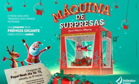 Chegada do Papai Noel no Atlântico Shopping será neste sábado e trará máquina gigante de prêmios