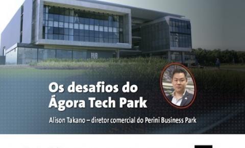 Centro de inovação Ágora Tech Park será apresentado na ACIJ