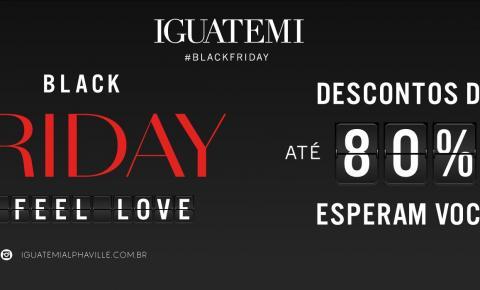 Com descontos de até 80%, a Black Friday chega no Iguatemi Alphaville seguindo todos os protocolos de saúde necessários