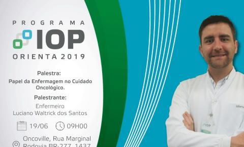 Programa IOP Orienta promove palestra sobre o papel da enfermagem no cuidado oncológico